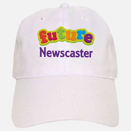 Future Newscaster Baseball Baseball Cap