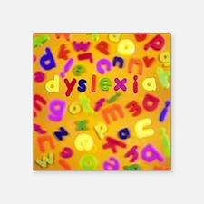Dyslexia - Square Sticker 3