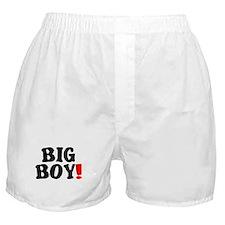 BIG BOY! Boxer Shorts