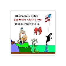 Obama Care Glitch Crap Shoot Sticker