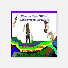 Obama Care Glitch 2013 Sticker