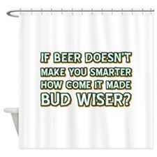 Funny Beer Designs Shower Curtain