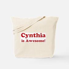 Cynthia is Awesome Tote Bag