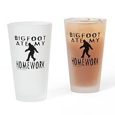 BIGFOOT ATE MY HOMEWORK Drinking Glass