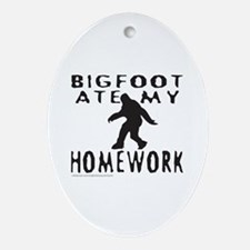 BIGFOOT ATE MY HOMEWORK Ornament (Oval)