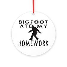 BIGFOOT ATE MY HOMEWORK Ornament (Round)