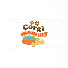 Corgi Mom Dog Gift Aluminum License Plate