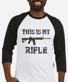 This is My Rifle Baseball Jersey