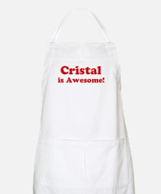 Cristal is Awesome BBQ Apron