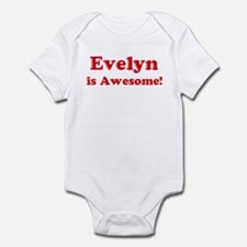Evelyn is Awesome Infant Bodysuit