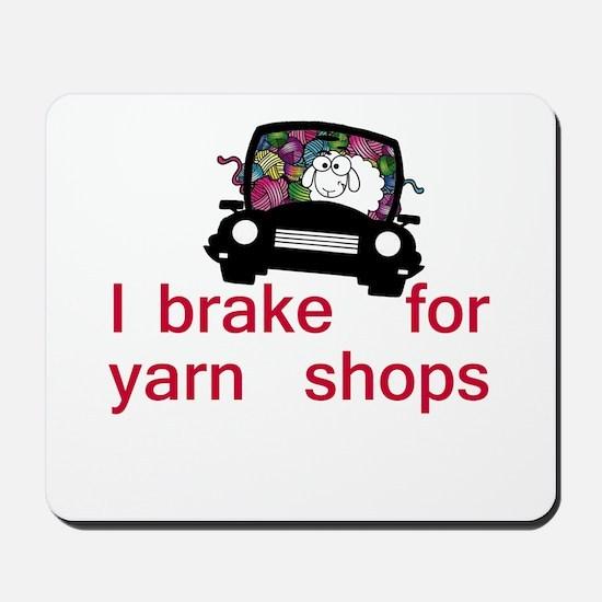 Brake for yarn shops Mousepad