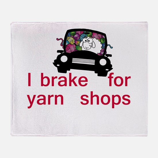 Brake for yarn shops Throw Blanket