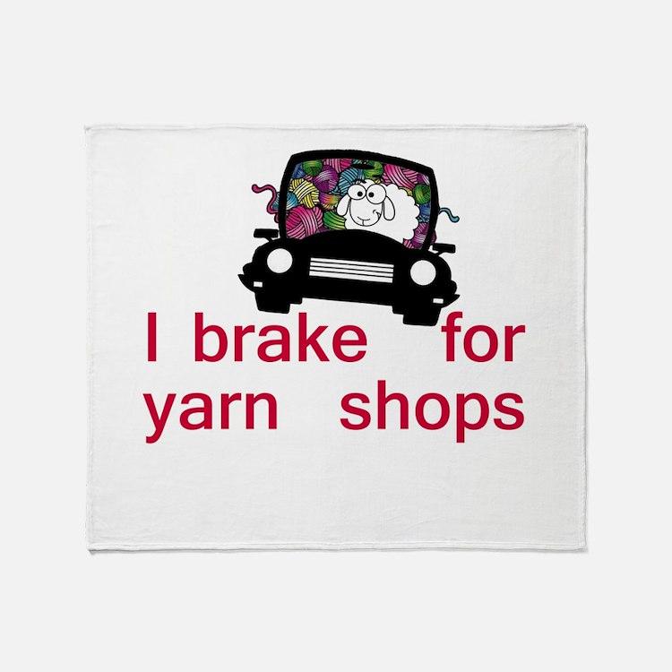 Brake for yarn shops Throw Blanket