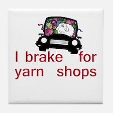 Brake for yarn shops Tile Coaster