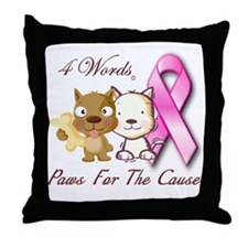 Paws For The Cause Throw Pillow