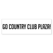 Go Country Club Plaza Bumper Bumper Sticker