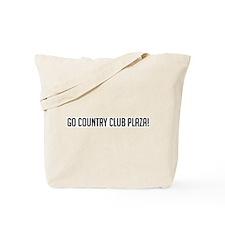 Go Country Club Plaza Tote Bag