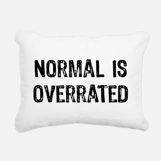 Normal Is Overrated Rectangular Canvas Pillow