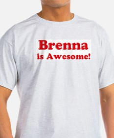Brenna is Awesome Ash Grey T-Shirt