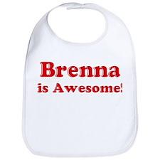 Brenna is Awesome Bib