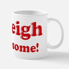 Ashleigh is Awesome Mug