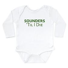 Sounders Till I Die Body Suit