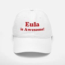 Eula is Awesome Baseball Baseball Cap