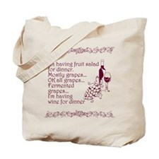 Wine For Dinner Tote Bag