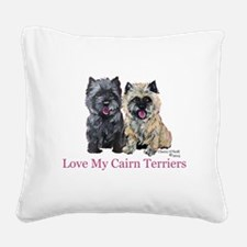 Love my Cairn Terriers Square Canvas Pillow