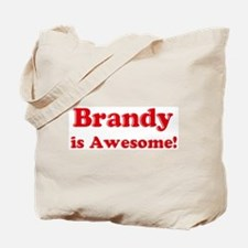 Brandy is Awesome Tote Bag