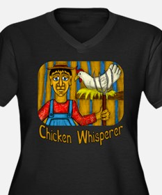 Chicken Whisperer Plus Size T-Shirt