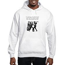Drunken Brawl Hooded Sweatshirt