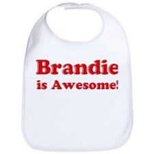 Brandie is Awesome Bib
