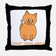 Orange Cat, Custom Text. Throw Pillow