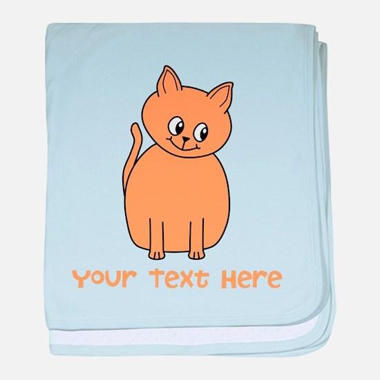 Orange Cat, Custom Text. baby blanket