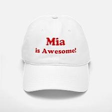 Mia is Awesome Baseball Baseball Cap