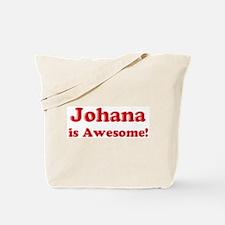 Johana is Awesome Tote Bag