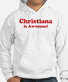 Christiana is Awesome Hoodie