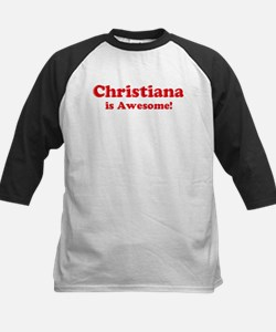 Christiana is Awesome Tee