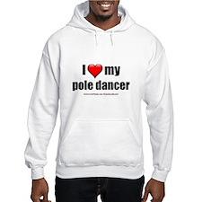 """Love My Pole Dancer"" Jumper Hoody"