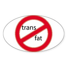 No trans fat! Oval Decal