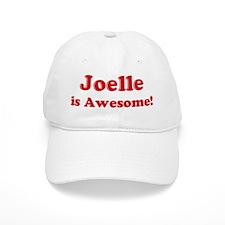Joelle is Awesome Baseball Cap