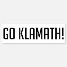 Go Klamath Bumper Bumper Bumper Sticker