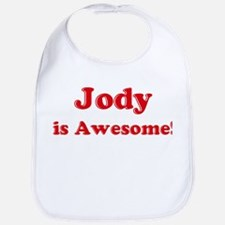 Jody is Awesome Bib