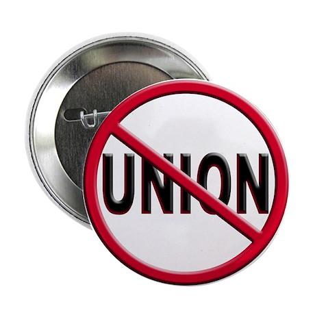 "Anti-Union 2.25"" Button (10 pack)"