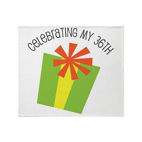 Celebrating My 36th Birthday Throw Blanket