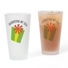Celebrating My 35th Birthday Drinking Glass