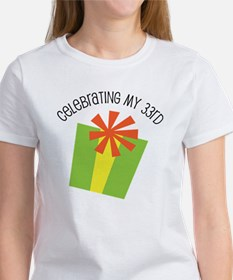 Celebrating My 33rd Birthday Women's T-Shirt