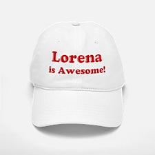 Lorena is Awesome Baseball Baseball Cap