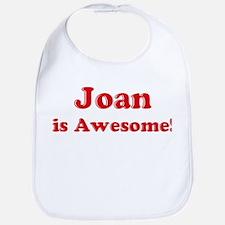 Joan is Awesome Bib
